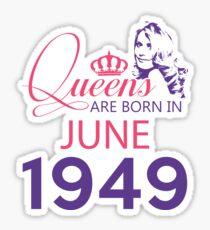 It's My Birthday 69. Made In June 1949. 1949 Gift Ideas. Sticker
