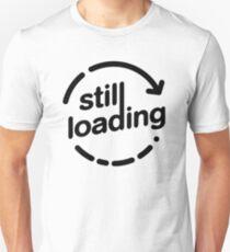 Still Loading loading arrow  Unisex T-Shirt