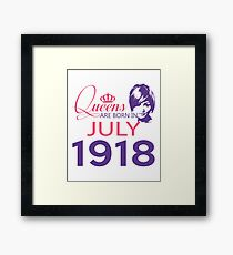 It's My Birthday 100. Made In July 1918. 1918 Gift Ideas. Framed Print
