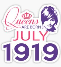 It's My Birthday 99. Made In July 1919. 1919 Gift Ideas. Sticker
