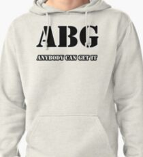 ANYBODY CAN GET IT Pullover Hoodie