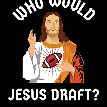 Jesus Fantasy Football Shirt by SL-Creative