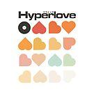 Hyperlove by Florent Bodart