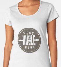 Funny Humble - Hustle Hard - Work Strong Be Kind Respectful Humor Women's Premium T-Shirt
