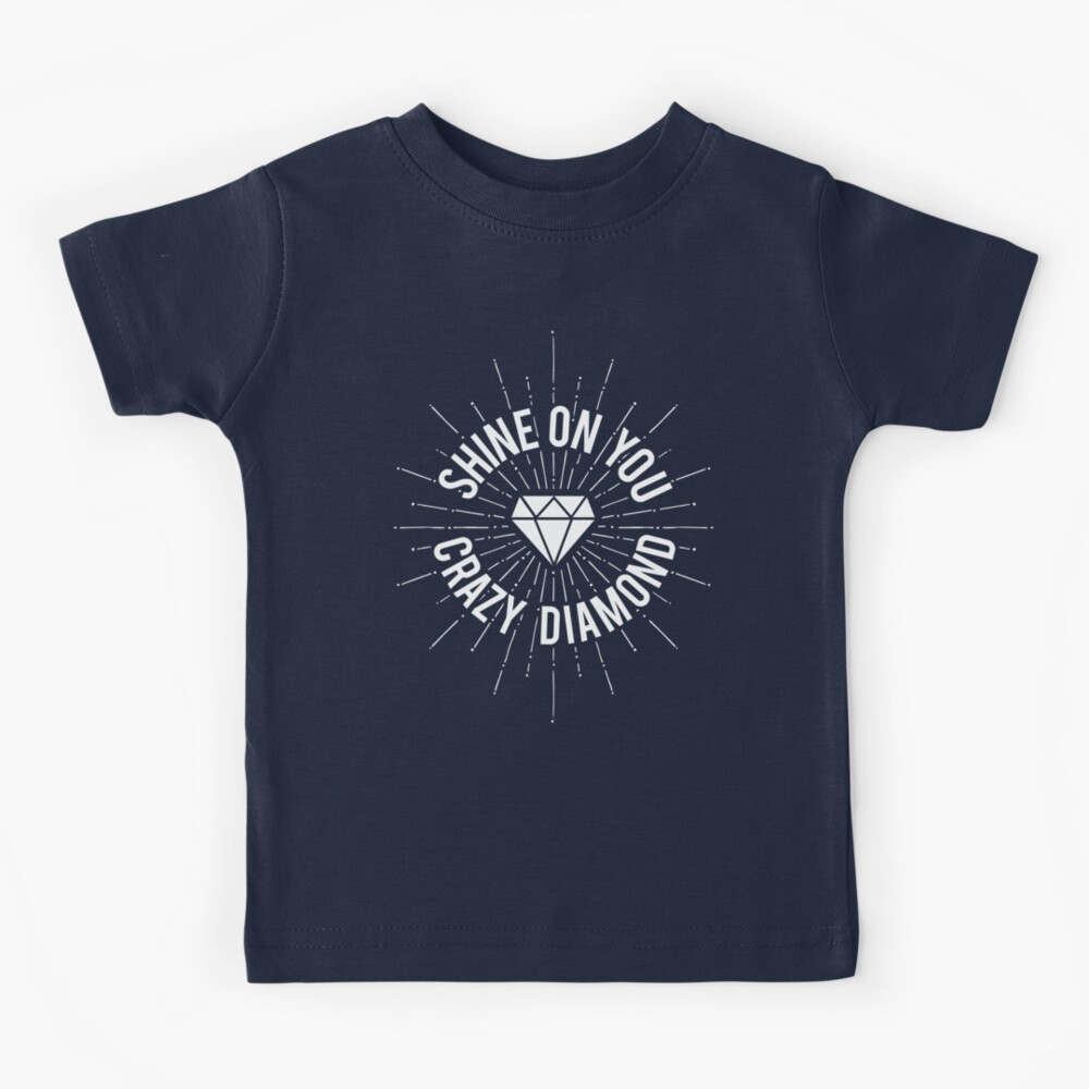 Shine On You Crazy Diamond Kids T-Shirt