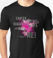 Diagnosed with ME T-Shirt