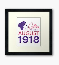 It's My Birthday 100. Made In August 1918. 1918 Gift Ideas. Framed Print
