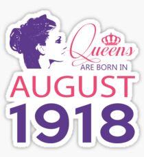 It's My Birthday 100. Made In August 1918. 1918 Gift Ideas. Sticker