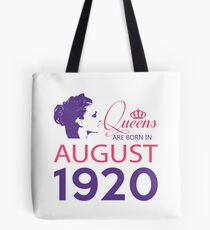 It's My Birthday 98. Made In August 1920. 1920 Gift Ideas. Tote Bag