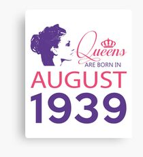 It's My Birthday 79. Made In August 1939. 1939 Gift Ideas. Canvas Print