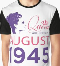 It's My Birthday 73. Made In August 1945. 1945 Gift Ideas. Graphic T-Shirt