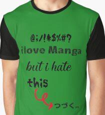 i love manga Graphic T-Shirt
