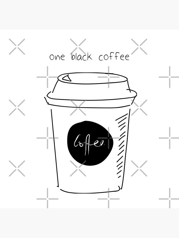 Y ordenó un café solo. de VickysBoutique