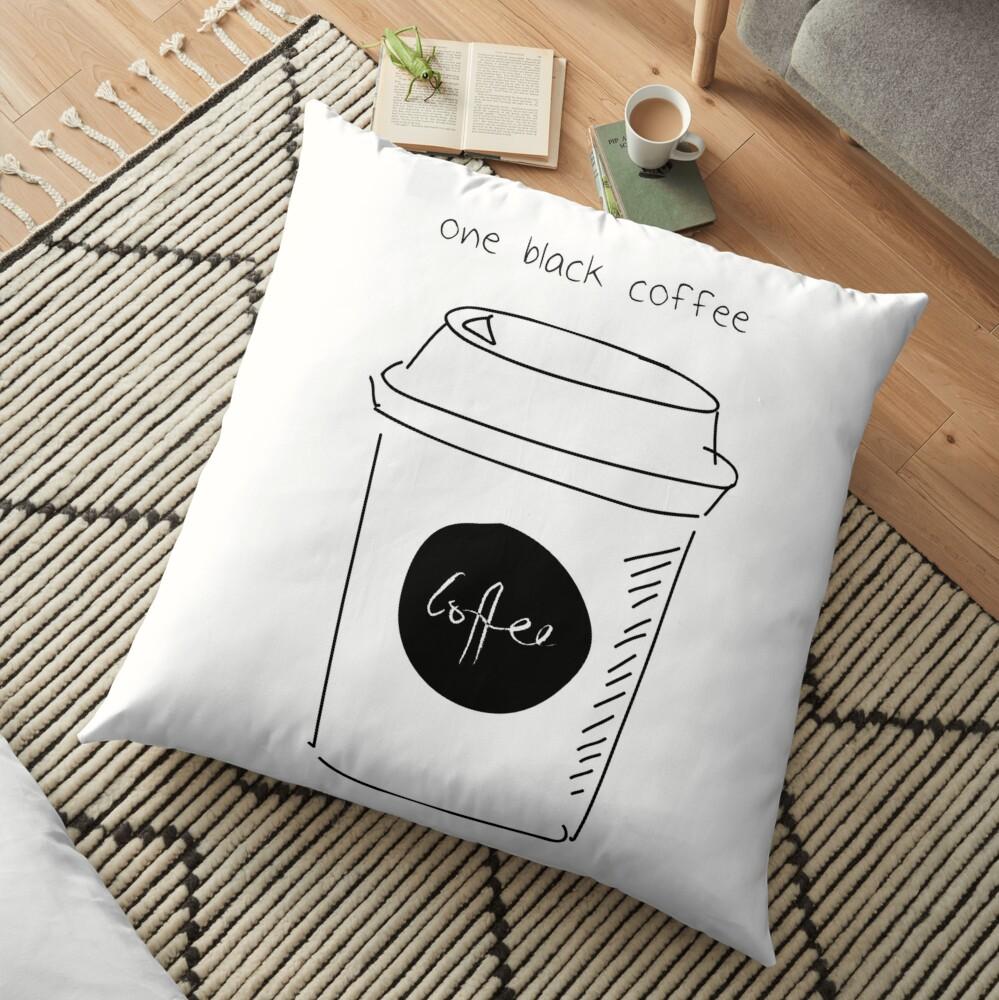 Y ordenó un café solo. Cojines de suelo