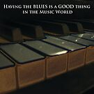 Having the Blues is a GOOD Thing by Jerald Simon (Music Motivation - musicmotivation.com) by jeraldsimon