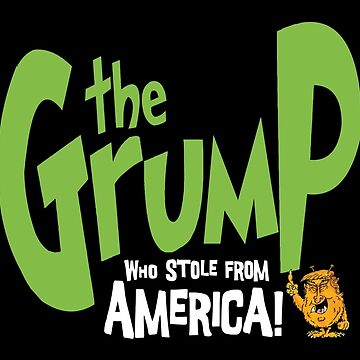 Grump Trump! by BrendanJohnson