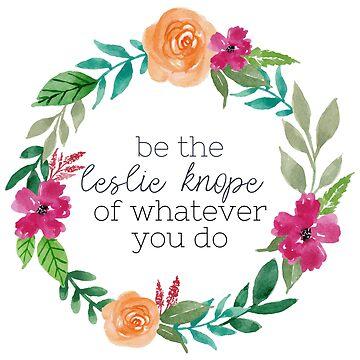 Be The Leslie Knope Watercolor Wreath by annmariestowe