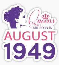 It's My Birthday 69. Made In August 1949. 1949 Gift Ideas. Sticker