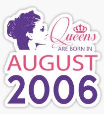 It's My Birthday 12. Made In August 2006. 2006 Gift Ideas. Sticker