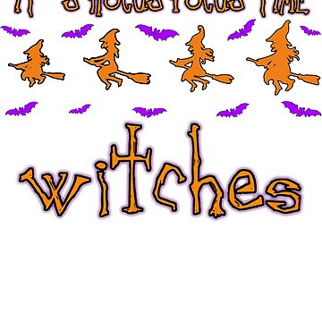 Funny Halloween - Hocus Pocus Time Witches  by mewzeek-T