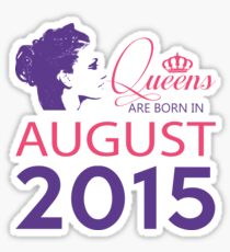 It's My Birthday 3. Made In August 2015. 2015 Gift Ideas. Sticker