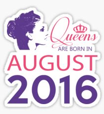 It's My Birthday 2. Made In August 2016. 2016 Gift Ideas. Sticker
