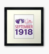 It's My Birthday 100. Made In September 1918. 1918 Gift Ideas. Framed Print