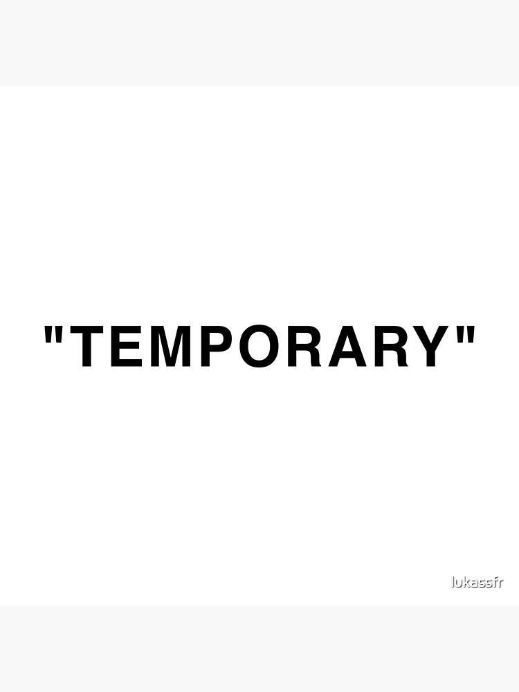 """Temporary"" Quotation Marks by lukassfr"