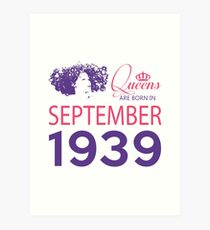 It's My Birthday 79. Made In September 1939. 1939 Gift Ideas. Art Print
