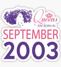 It's My Birthday 15. Made In September 2003. 2003 Gift Ideas. Sticker