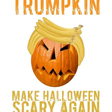 Make Halloween Scary Again Funny Halloween Gift Idea by hani26may