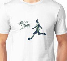 DARE TO ZLATAN 3 Unisex T-Shirt