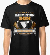 Badminton Son Christmas Gift or Birthday Present Classic T-Shirt