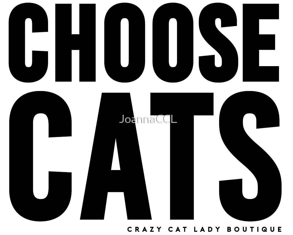 CHOOSE CATS - BLACK PRINT by JoannaCCL