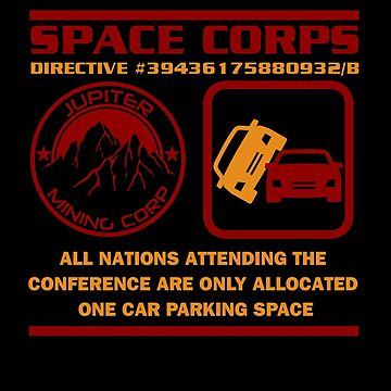 JMC Space Corps Directive 39436175880932/B Parking Space by McPod