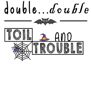 Best Halloween Costume - Toil And Trouble Halloween Witches Costume by shirt-world