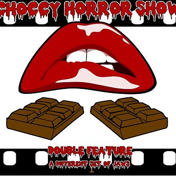 Choccy Horror Show - Double Feature - Film Strip by OriginalDP