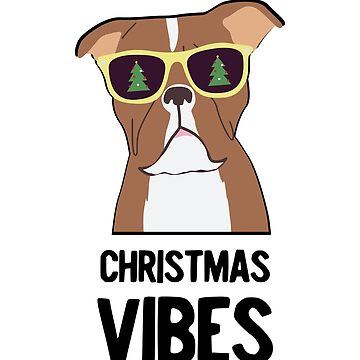Christmas Vibes Dog by LShayDesigns