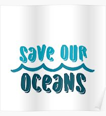 Save our oceans 1 Poster
