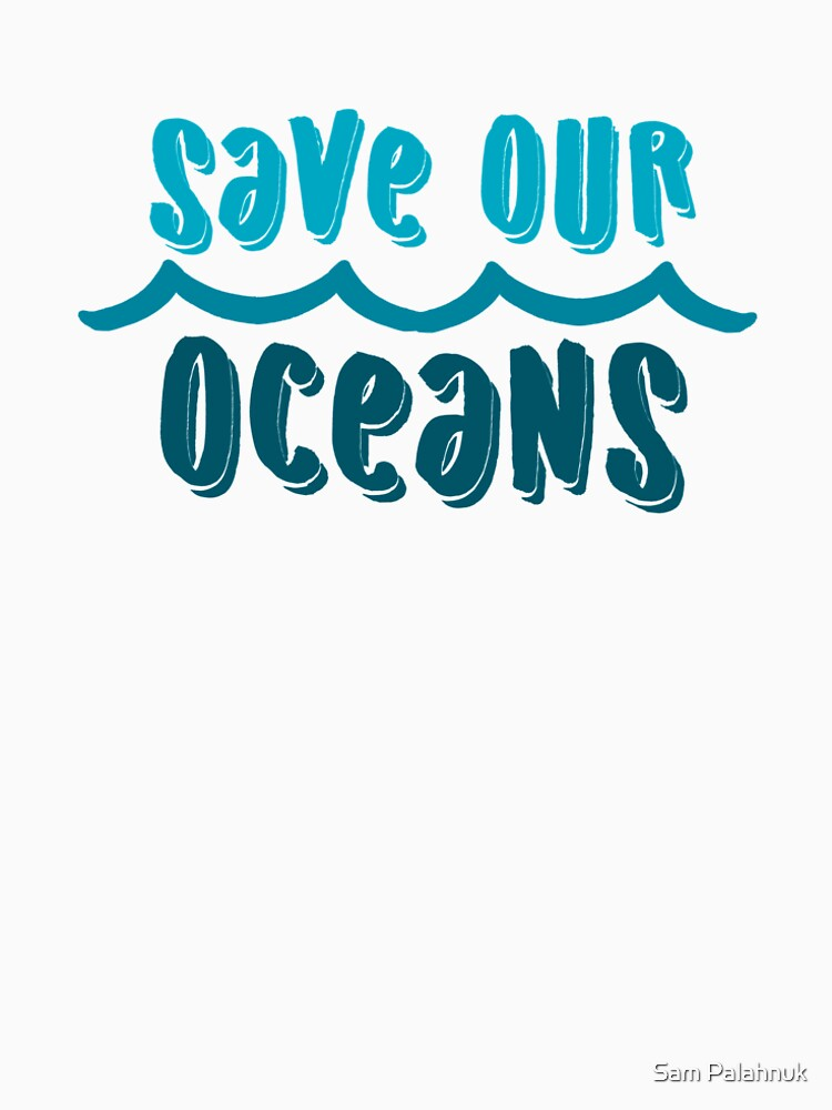Save our oceans 1 by sampalahnukart