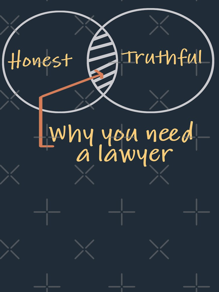Honest & Truthful: why you need a lawyer by SpiritStudio