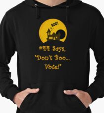 Promoting Voter Registration Halloween Fun and College Students  Lightweight Hoodie