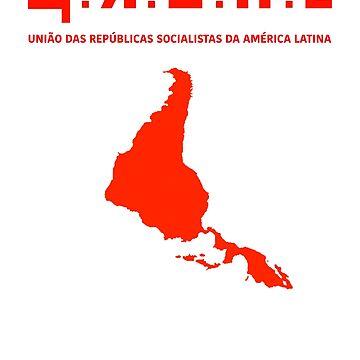 URSAL - UNIAO DAS REPUBLICAS SOCIALISTAS DA AMERICA LATINA by jonaszeferino