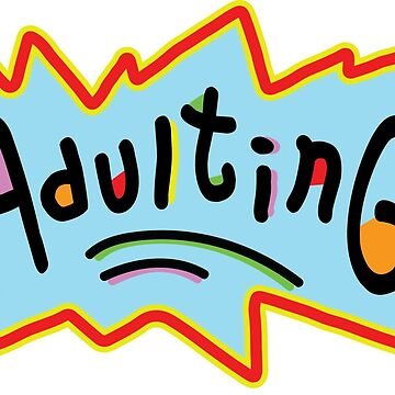Adulting by StudioBlack