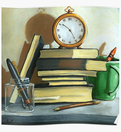 Not Enough Time still life oil painting Poster