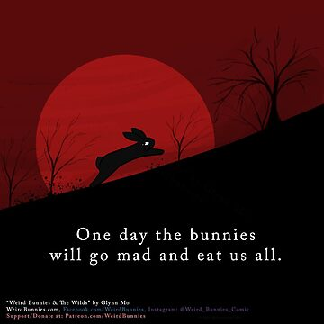 Bunny Apocalypse by WeirdBunnies