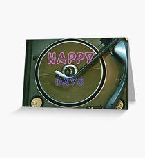 """Happy Days""  Greeting Card"
