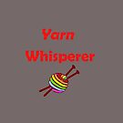 Yarn whisperer by martisanne