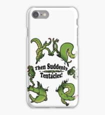 Then Suddenly...Tentacles! (Large green) iPhone Case/Skin