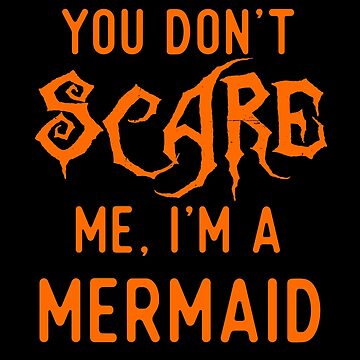 Funny Mermaid Shirts Halloween Costume Joke Gag Girls Gifts. by Bronby